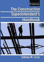 The Construction Superintendent's Handbook 1468484966 Book Cover