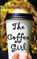 The Coffee Girl 1479151270 Book Cover