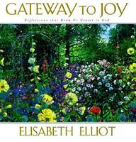 Gateway to Joy: Reflections That Draw Us Nearer to God 1569551219 Book Cover