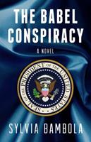 The Babel Conspiracy 0989970728 Book Cover