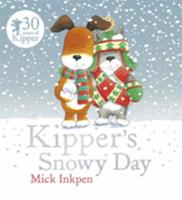 Kipper's Snowy Day (Kipper) 1854305174 Book Cover