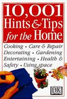 10,001 Hints and Tips for the Home (Hints & Tips) 0760715653 Book Cover