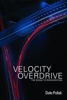 Velocity Overdrive 1935547380 Book Cover