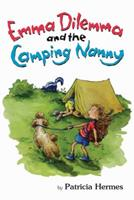 Emma Dilemma and the Camping Nanny 0761455345 Book Cover