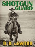 Shotgun Guard 141042961X Book Cover