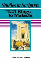 Studies In Scripture, Vol. 4: 1 Kings To Malachi 1590382595 Book Cover