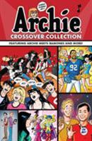Archie Crossover Collection 1682559688 Book Cover