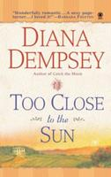 Too Close to the Sun 0451411463 Book Cover