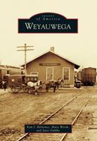Weyauwega 1467111074 Book Cover