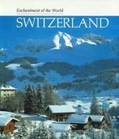Switzerland (Enchantment of the World Series) 0516027905 Book Cover