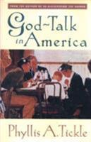 God Talk In America 0824517733 Book Cover