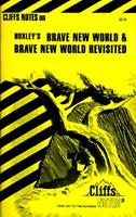 Brave New World and Brave New World Revisited (Cliff Notes) 0822002566 Book Cover