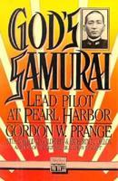 God's Samurai: Lead Pilot at Pearl Harbor 1574886959 Book Cover