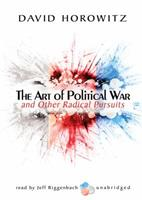 The Art of Political War and Other Radical Pursuits 1890626287 Book Cover
