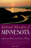 Natural Wonders of Minnesota: Exploring Wild and Scenic Places 0658002414 Book Cover