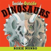 Inside-Outside Dinosaurs 0761456244 Book Cover