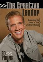 The Creative Leader: Unleashing the Power of Your Creative Potential 0805431772 Book Cover