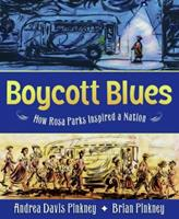 Boycott Blues: How Rosa Parks Inspired a Nation 0060821183 Book Cover
