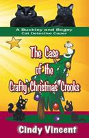 The Case of the Crafty Christmas Crooks 1932169733 Book Cover