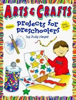 Arts & Crafts: Projects for Preschoolers (Judy Books) 0768100801 Book Cover
