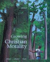 Growing in Christian Morality 0884893871 Book Cover