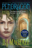 Pendragon Book One: The Merchant of Death and Book Two: The Lost City of Faar (Journal of an Adventure Through Time and Space, Volume 1 and 2) 0681054344 Book Cover