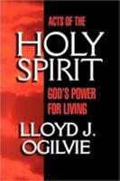 Acts of the Holy Spirit 0877880123 Book Cover