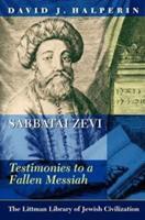 Sabbatai Zevi: Testimonies to a Fallen Messiah 1906764247 Book Cover