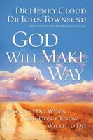 God Will Make a Way: What to Do When You Don't Know What to Do 1591454298 Book Cover