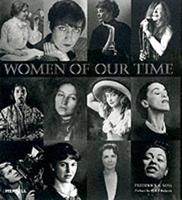 Women of Our Time: An Album of Twentieth-Century Photographs 1858941695 Book Cover
