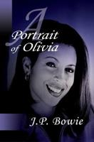 A Portrait of Olivia 0595381030 Book Cover