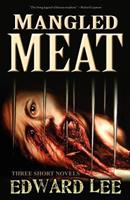 Mangled Meat 1936383780 Book Cover
