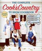 The Complete Cook's Country TV Show Cookbook 10th Anniversary Edition: Every Recipe and Every Review from All Ten Seasons 1936493349 Book Cover