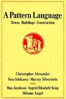 A Pattern Language: Towns, Buildings, Construction 0195019199 Book Cover