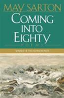 Coming into Eighty: New Poems 0393036898 Book Cover