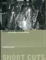 Disaster Movies: The Cinema of Catastrophe (Short Cuts) 1905674031 Book Cover