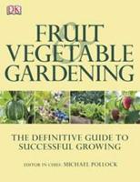 RHS Fruit and Vegetable Gardening (Rhs) 0756690560 Book Cover