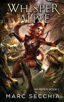 Whisper Alive 1546659234 Book Cover