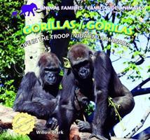 Gorillas: Life in the Troop / Gorilas: Vida En La Manada 144883127X Book Cover