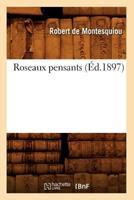 Roseaux Pensants (A0/00d.1897) 2012768334 Book Cover
