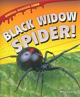 Black Widow Spider! 160754959X Book Cover