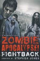 Zombie Apocalypse! Fightback 076244598X Book Cover