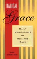 Radical Grace: Daily Meditations by Richard Rohr 0867161515 Book Cover