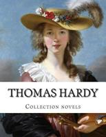 Thomas Hardy, Collection Novels 1500459674 Book Cover