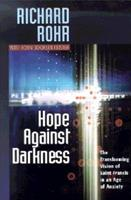 Hope Against Darkness: The Transforming Vision of Saint Francis in an Age of Anxiety 0867164409 Book Cover