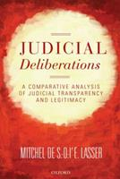 Judicial Deliberations: A Comparative Analysis of Judicial Transparency and Legitimacy 0199575169 Book Cover