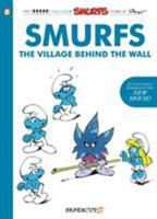 The Smurfs: The Village Behind the Wall 1629917826 Book Cover