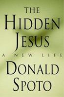 The Hidden Jesus: A New Life 0312243332 Book Cover