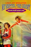 Escape from Ghostland 0380778947 Book Cover