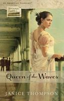 Queen of the Waves: Titanic 1609366867 Book Cover